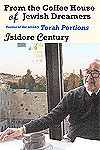 From the Coffee House of Jewish Dreamers: Poems by Isidore Century