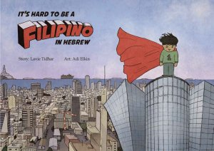 Cover: It's Hard to be a Filipino in Hebrew